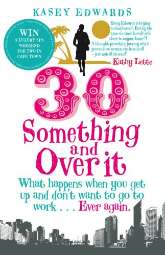 30-something-and-over-it-by-kasey-edwards