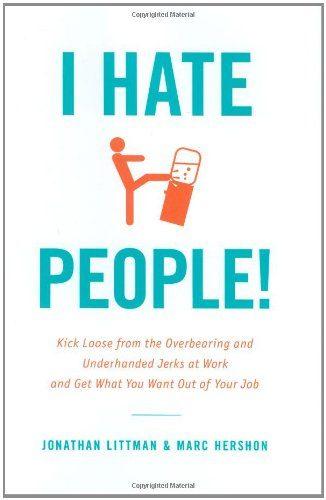 i-hate-people-by-jonathan-littman-and-marc-hershon