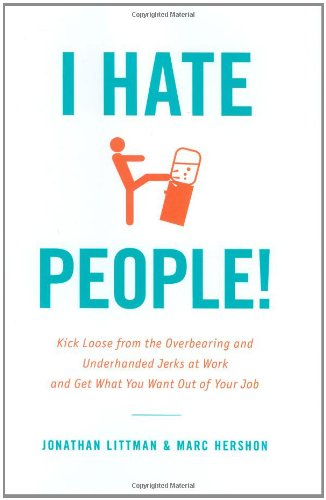 i-hate-people-by-jonathan-littman-and-marc-hershon