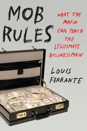 mob-rules-by-louis-ferrante