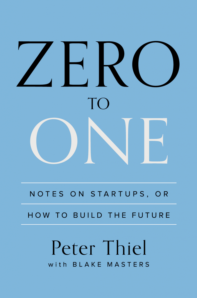 zero-to-one-by-peter-thiel-with-blake-masters